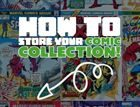 How to store comic books - complete guide